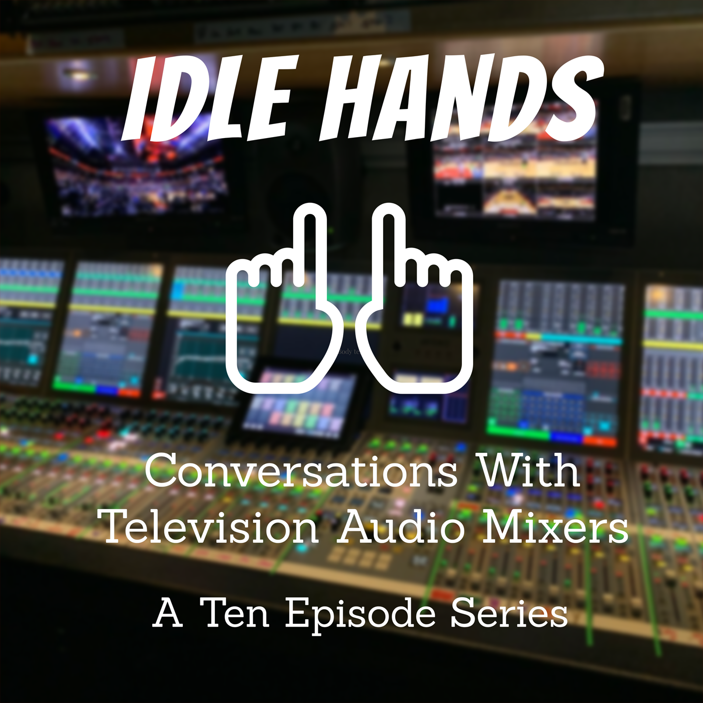 Idle Hands Podcast by Andrew Stoakley