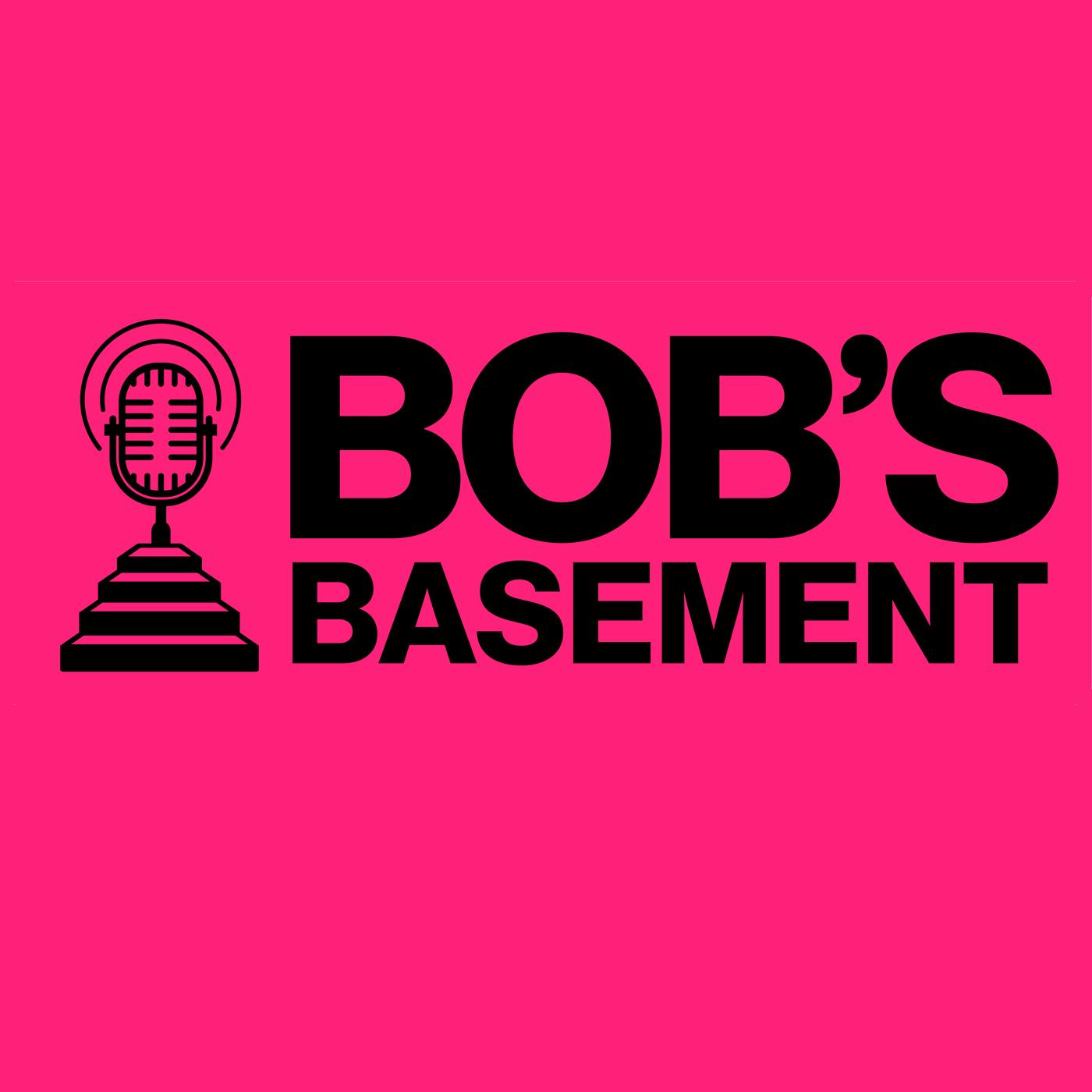 Bob's Basement with Bob Willette