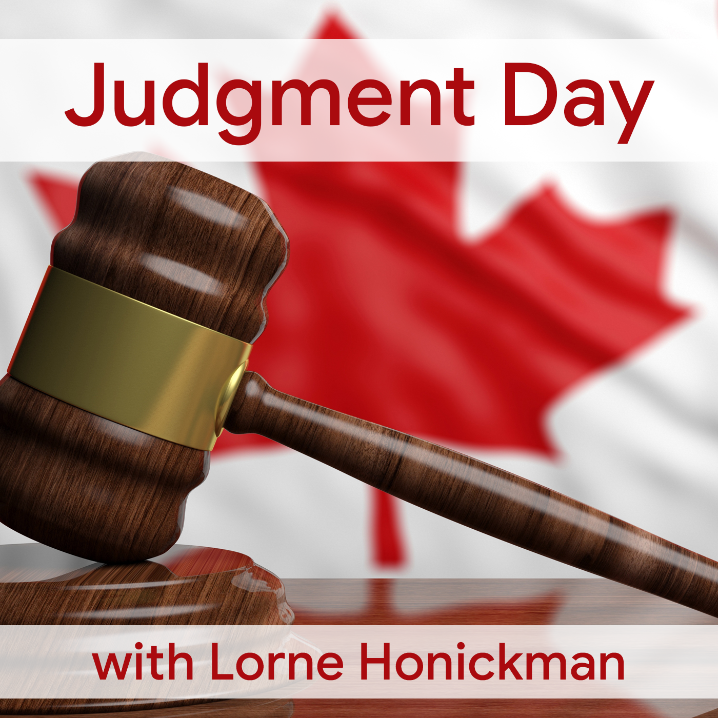 Judgment Day with Lorne Honickman