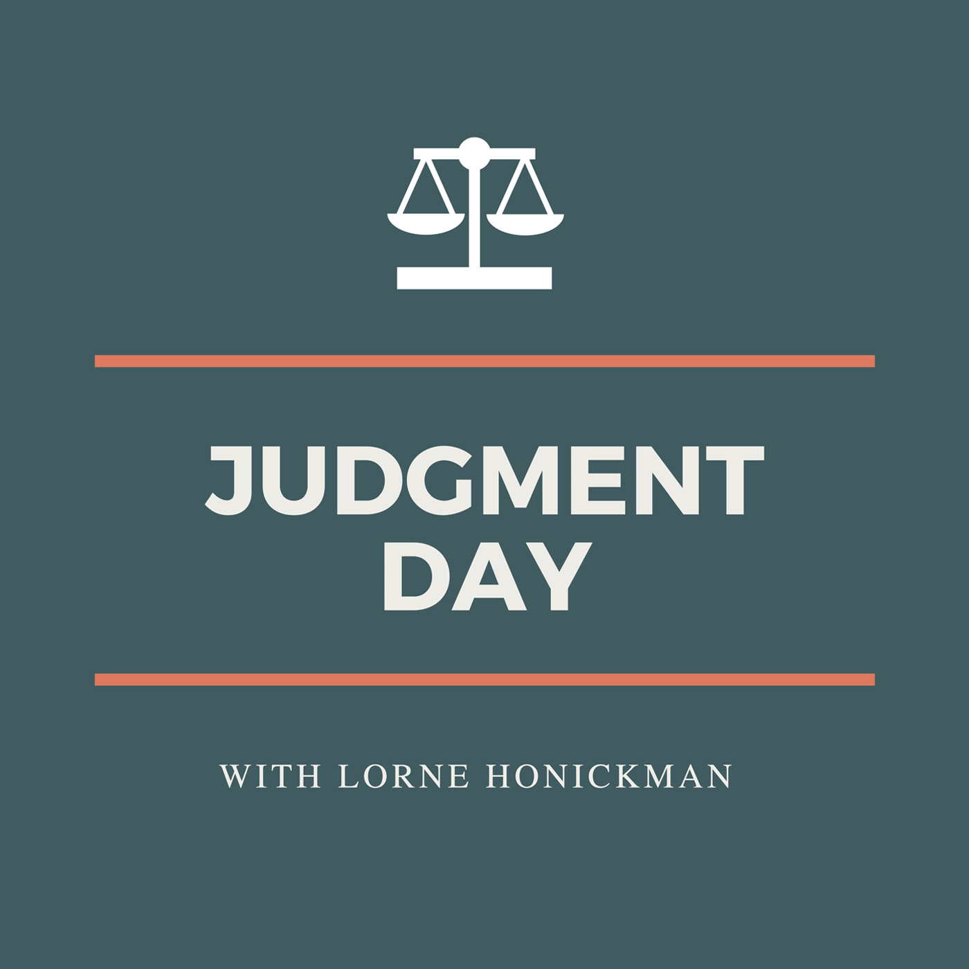Introducing Judgment Day with Lorne Honickman