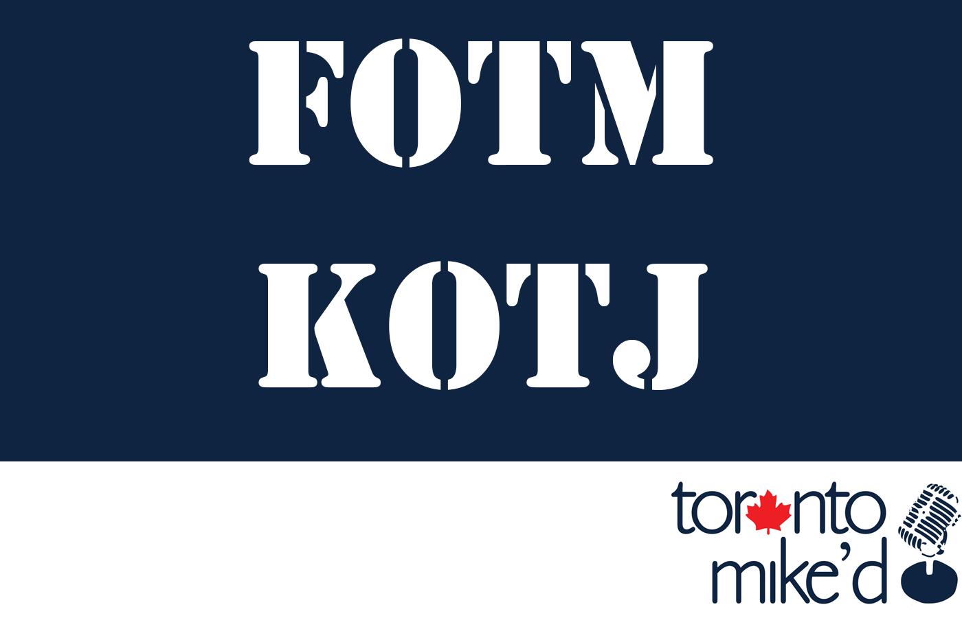 Toronto Mike'd Podcast Episode 854: FOTM KOTJ, Vol. 17